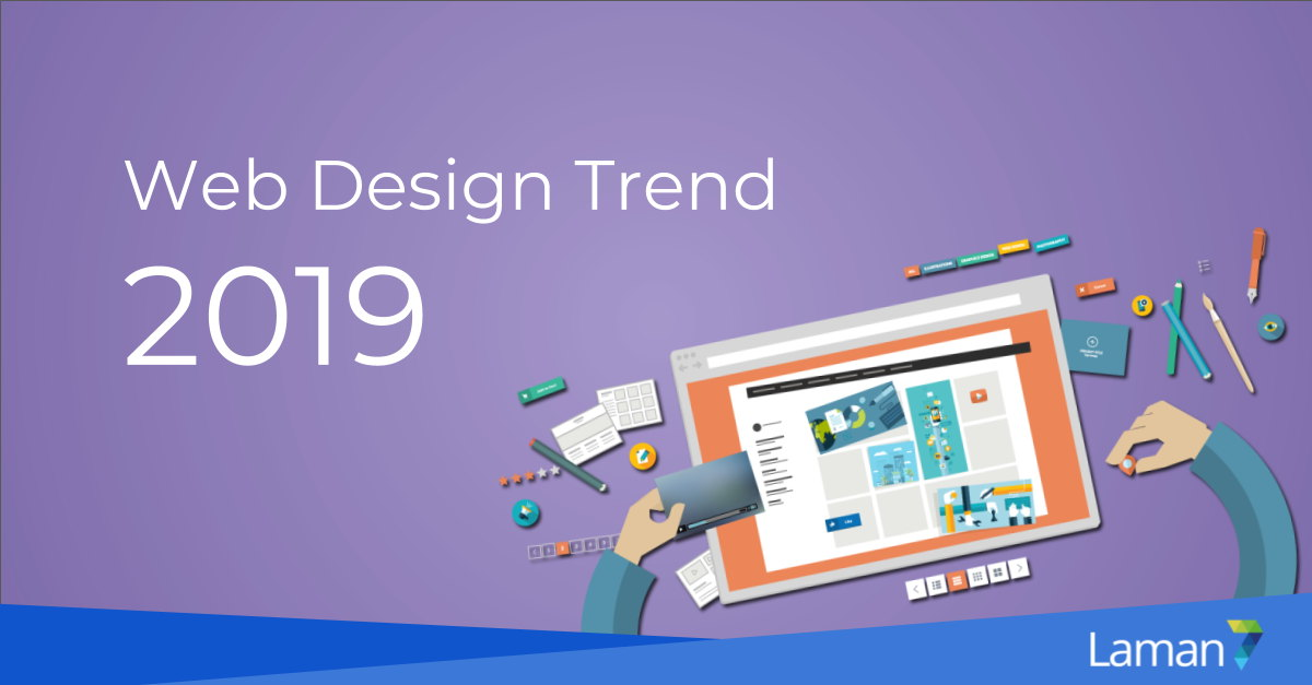 8 Web Design Trend, You Need To Be Ready In 2019